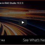 Что нового в RAD Studio 10.2.3 ?